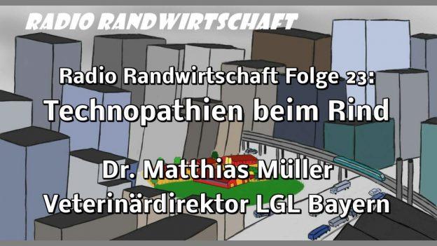 Radio Randwirtschaft Folge 23: Technopathien beim Rind